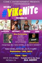 SAT 9/14 in Antioch,CA 12-5pm- ALL AGES DLabrie added to Yike Nite feat. JStalin,Priceless Da Roc, HBK Skipper, MPayton,Cloud 9,Show Banga,Shay Diddy & DJ Black Marc of 106 KMEL & Prince of the Yike