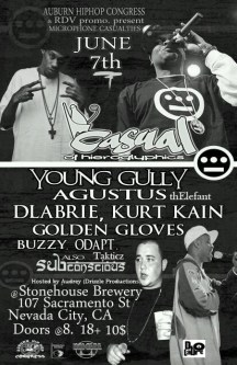 June 7 in Nevada City,CA - Casual(Hiero) , DLabrie, Kurt Kain, Young Gully and more