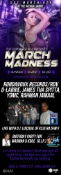 3/9 in San Jose(Agenda) -Send Names to RDVbiz1@gmail Get on FREE GuestList (before 11pm) Now - DLabrie & RDV party (KDoe & Madman) w Core Media & special guest DJ Maniakal