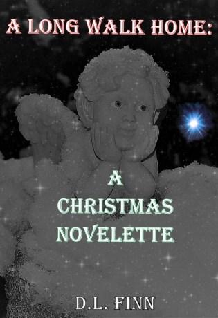 final cover for A Long Walk Home A Christmas Novelette eBook