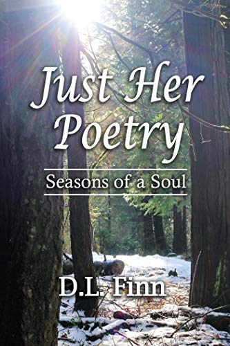 Just Her Poetry Seasons of a Soul