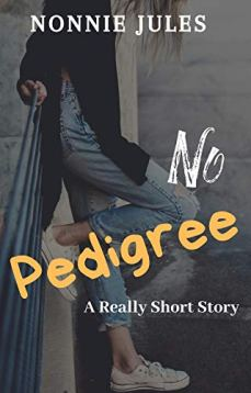No Pedigree by Nonnie Jules
