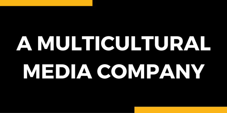 A Multicultural Media Company - DLG Media - Multicultural America