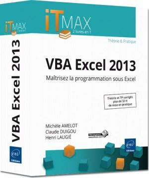 VBA Excel 2013 Cours et Exercices corrigés