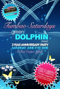 TUMBAO SATURDAYS 3 YEAR ANNIVERSARY BASH! - Green Dolphin Street, THIS SATURDAY June 21st 2008