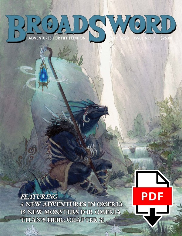 BroadSword Monthly Issue #7 PDF available for instant download at dmdave.com