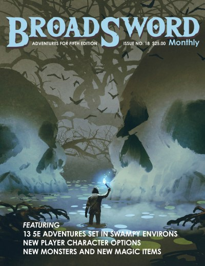 BroadSword Issue 18 (Print) by DMDave, Scott Craig and others. Available at dmdave.com/shop
