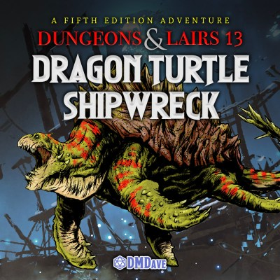 Dungeons & Lairs 13: Dragon Turtle Shipwreck cover art