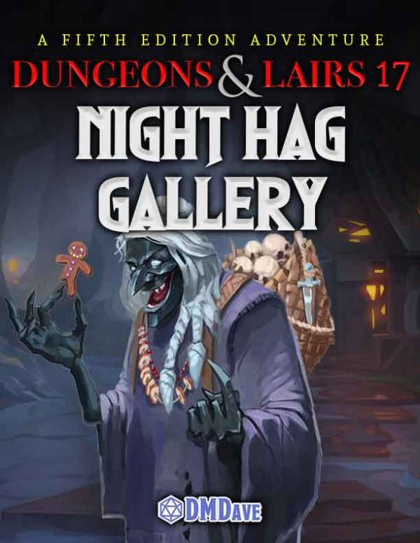 Dungeons & Lairs: Night Hag's Gallery