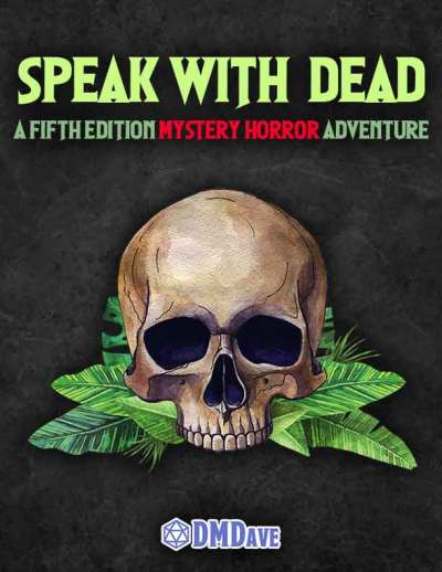 Speak With Dead Adventure PDF