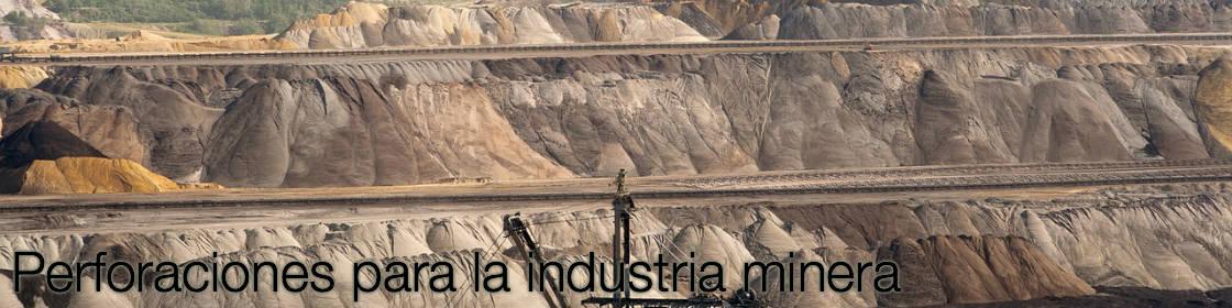 Perforaciones para la industria minera