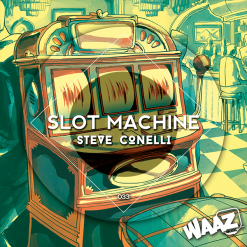 Steve Conelli - Slot Machine / Waaz Music 033
