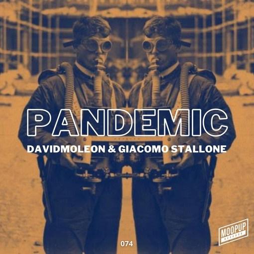 David Moleon & Giacomo Stallone- Pandemic / Moopup Digital 074