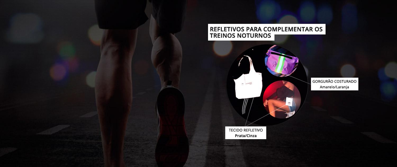Linha Fit – Refletivos para complementar o treino noturno