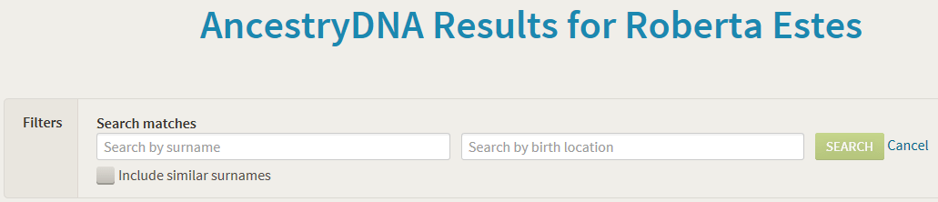 Revisiting AncestryDNA Matches – Methods and Hints