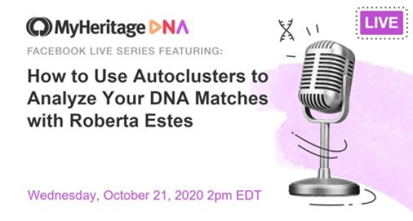 """Join Me For """"How to Use AutoClusters to Analyze Your DNA Matches,"""" Live and Free"""