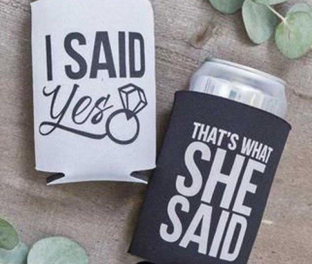 Via Totally Wedding Koozies Thats What She Said