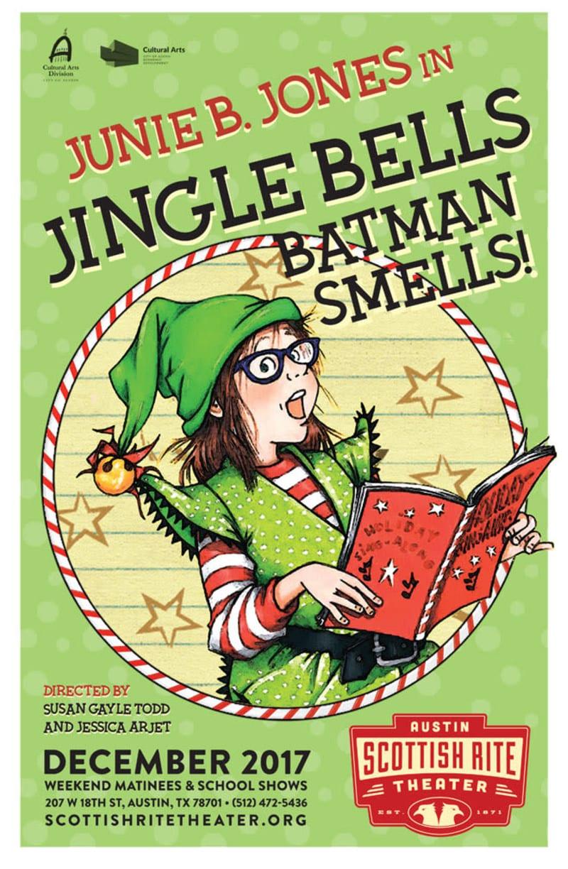 Junie B  Jones in Jingle Bells, Batman Smells – Do512 Family