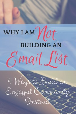 4 Ways to build an engaged community (who just happen to give you their email addresses)