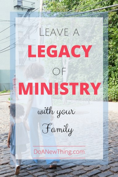 Take your family along with you in online ministry. Leave them with a legacy.