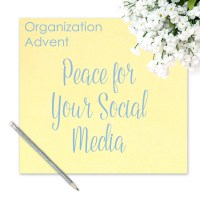 Organization Advent: Peace for Your Social Media