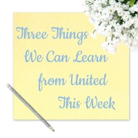 Three Things We Can Learn from United This Week