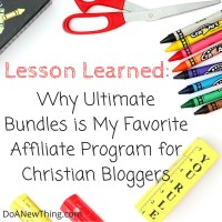 Lesson Learned:  Why Ultimate Bundles is My Favorite Affiliate Program for Christian Bloggers