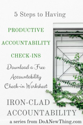 Whether you have chosen an old friend to hold you accountable, or hired a coach you barely know, developing honest and trusting communication with your partner is the key for productive accountability check in sessions.