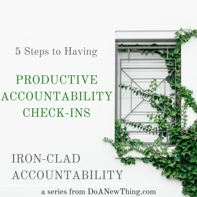 5 Steps to a Productive Accountability Check-in