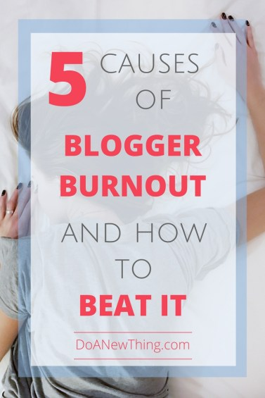 If you are burned out on #blogging, look at these five ways you may have gotten into this situation and how you can get over it.