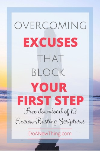 Excuses can be your way of covering up fear. Download these 12 excuse-busting scriptures.