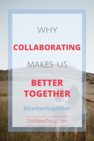 Blogging and online ministry doesn't have to be lonely. Collaborating with other Christians makes us #BetterTogether
