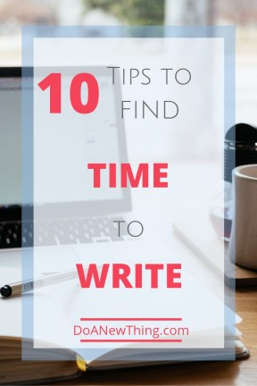 If you wait for the perfect time to write, you'll never write. Learn ten ways to fit writing into your busy life.