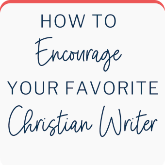 encourage christian writer