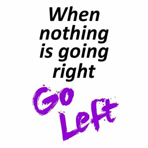 When Nothing is Going Right