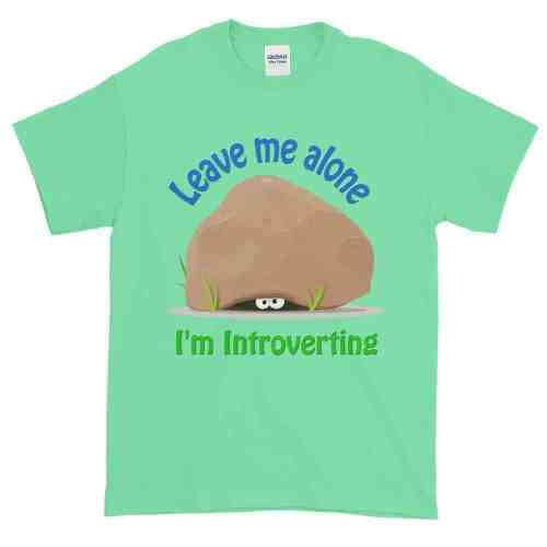 Leave Me Alone I'm Introverting T-Shirt (mint)