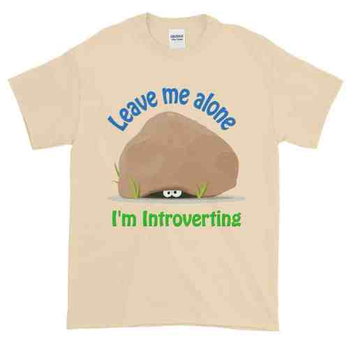 Leave Me Alone I'm Introverting T-Shirt (natural)