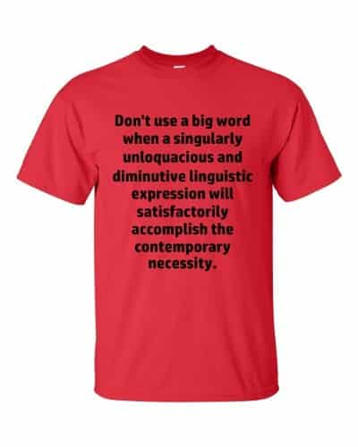 Don't Use Big Words T-Shirt (red)