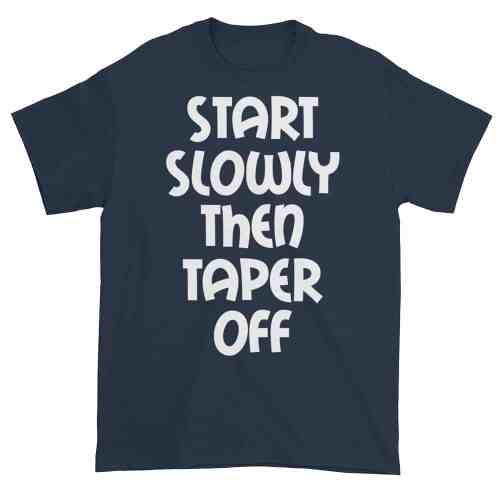Start Slowly Then Taper Off (navy)