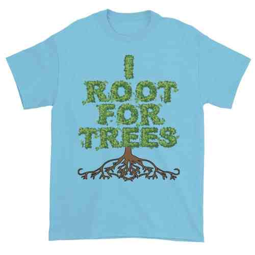 I Root for Trees T-Shirt (sky)