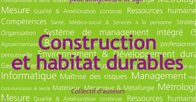 100 question pour comprendre - Construction et habitat durables