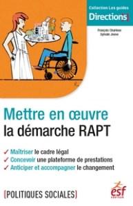 Mettre en œuvre la démarche RAPT