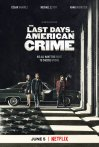 """Trailer do Dia"" THE LAST DAYS OF AMERICAN CRIME"