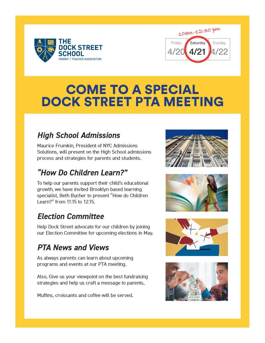 COME TO A SPECIAL DOCK STREET PTA MEETING on SATURDAY 4/21