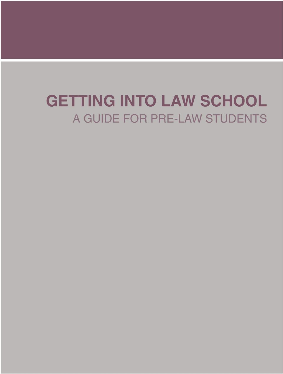 â getting into law school a guide for pre law students