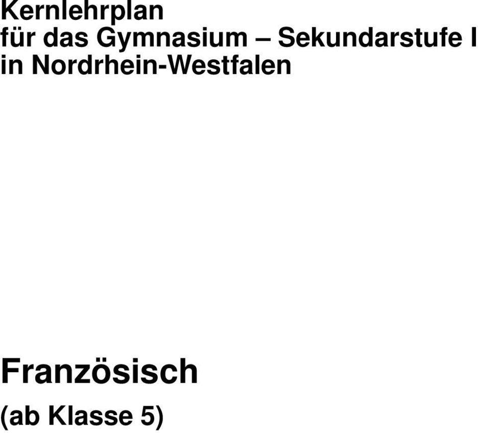 Kernlehrplan Fur Das Gymnasium Sekundarstufe I In Nordrhein