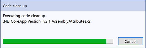 You will see a dialog box while cleanup is applied to each file