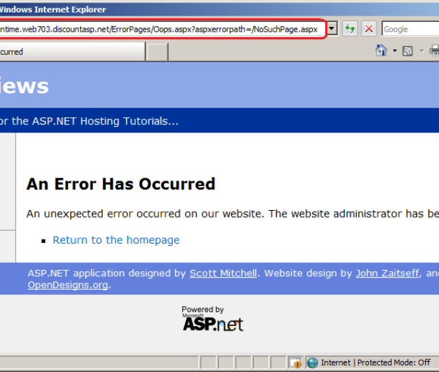 Net Runtime Displays The Configured Error Page In Response To An Invalid Request Click To View Full Size Image