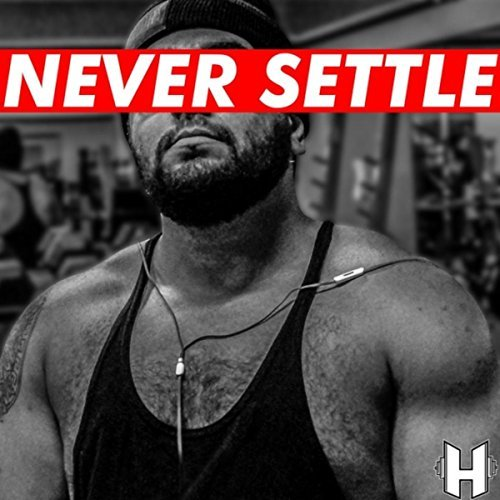 Jose Hardbody – Never Settle