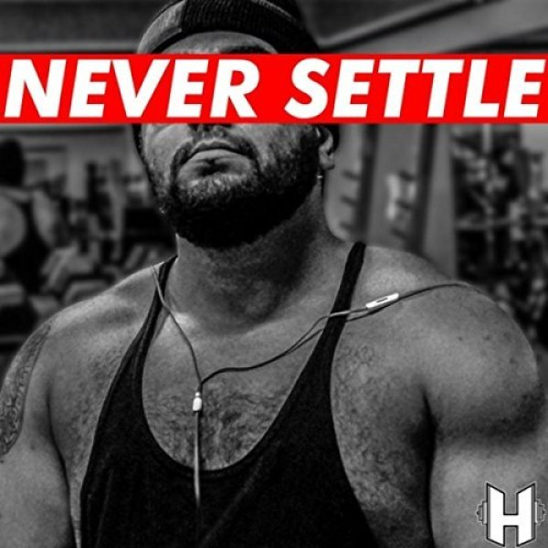 Jose Hardbody - Never Settle